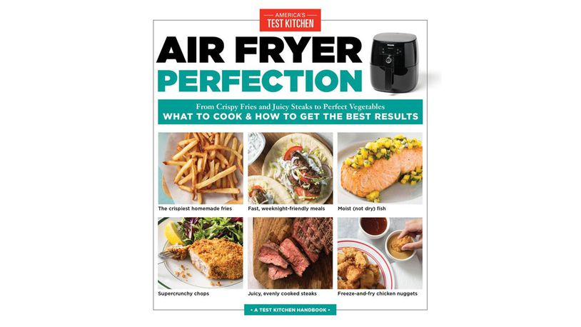 Using An Air Fryer Try America S Test Kitchen Tips Recipes